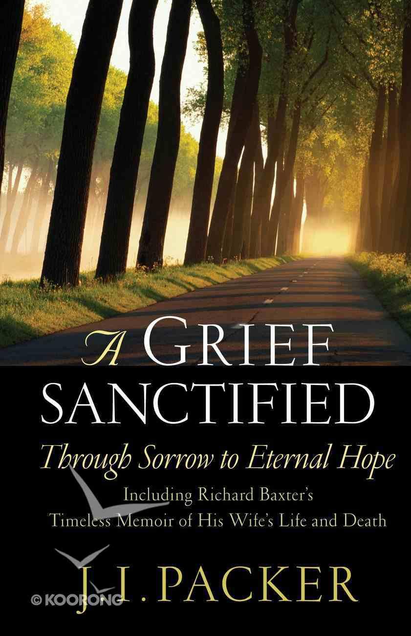 A Grief Sanctified eBook
