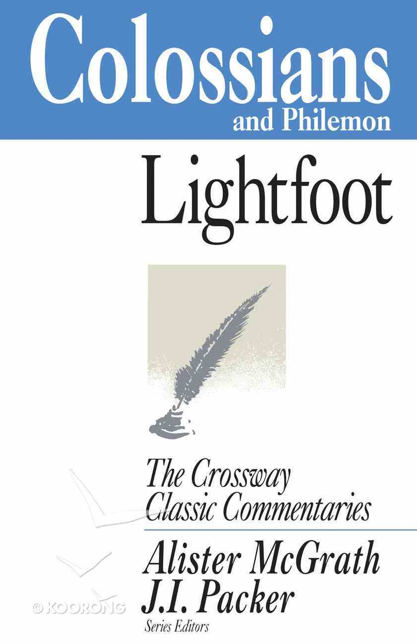 Colossians and Philemon (Crossway Classic Commentaries Series) eBook