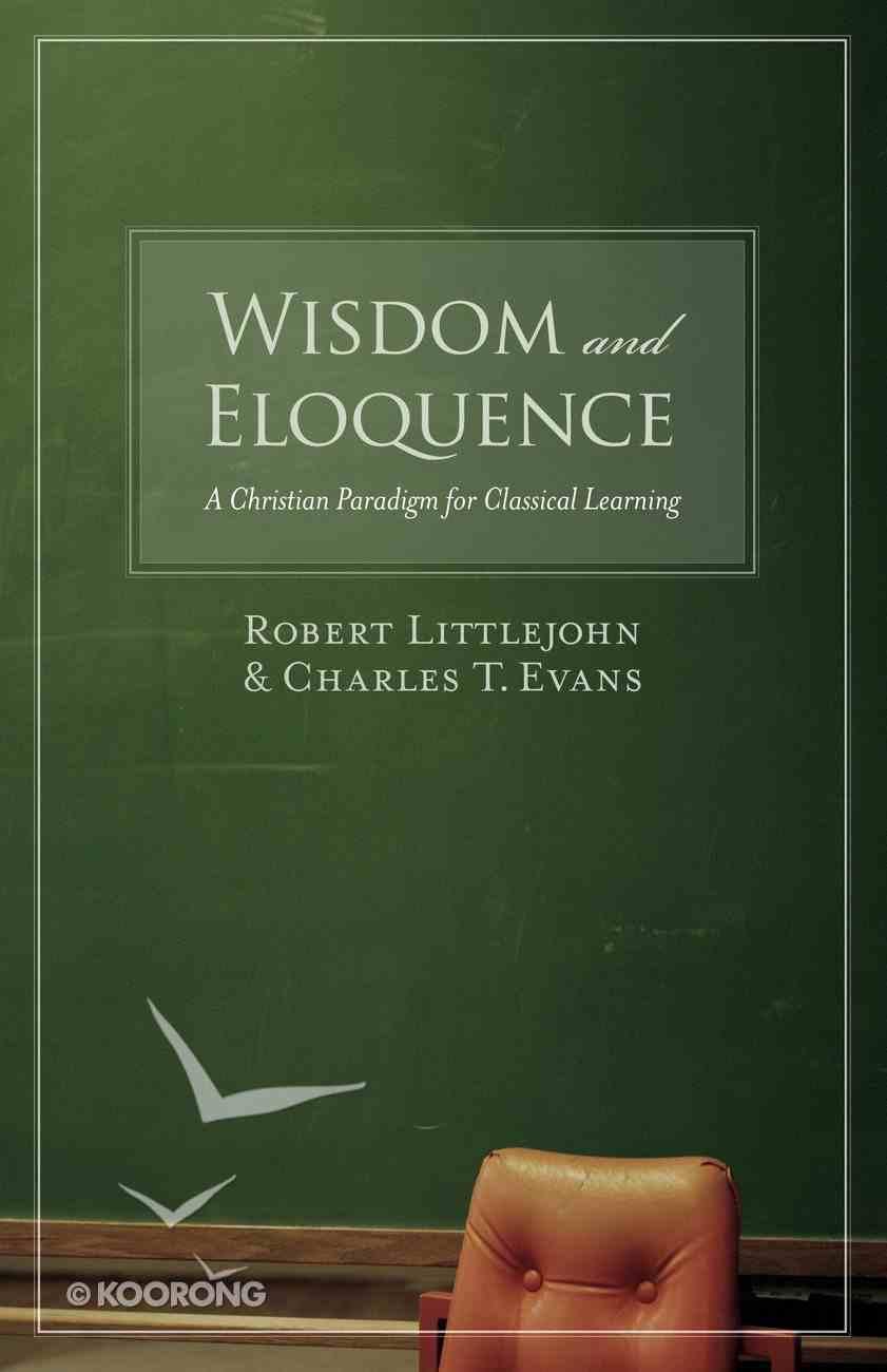 Wisdom and Eloquence eBook