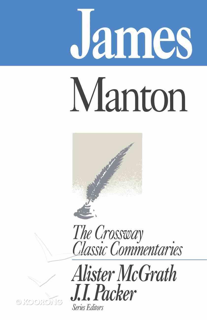 James (Crossway Classic Commentaries Series) eBook