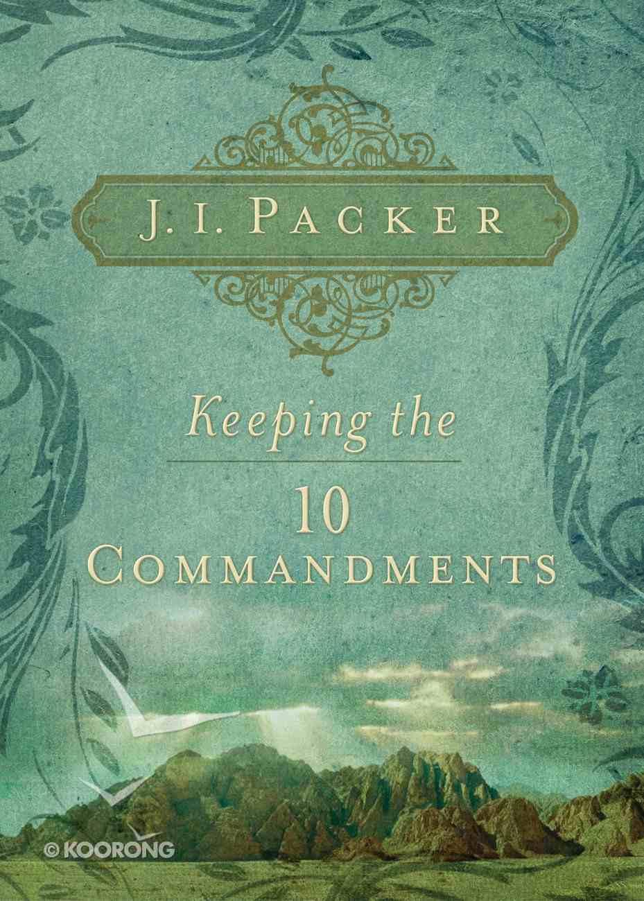 Keeping the Ten Commandments eBook