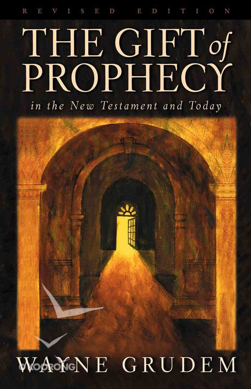 The Gift of Prophecy in the NT and Today eBook