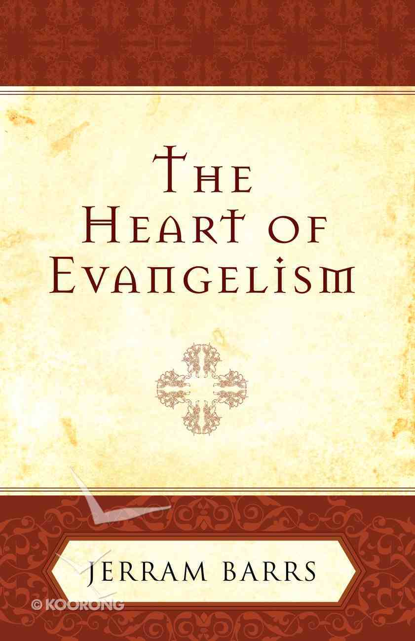 The Heart of Evangelism eBook