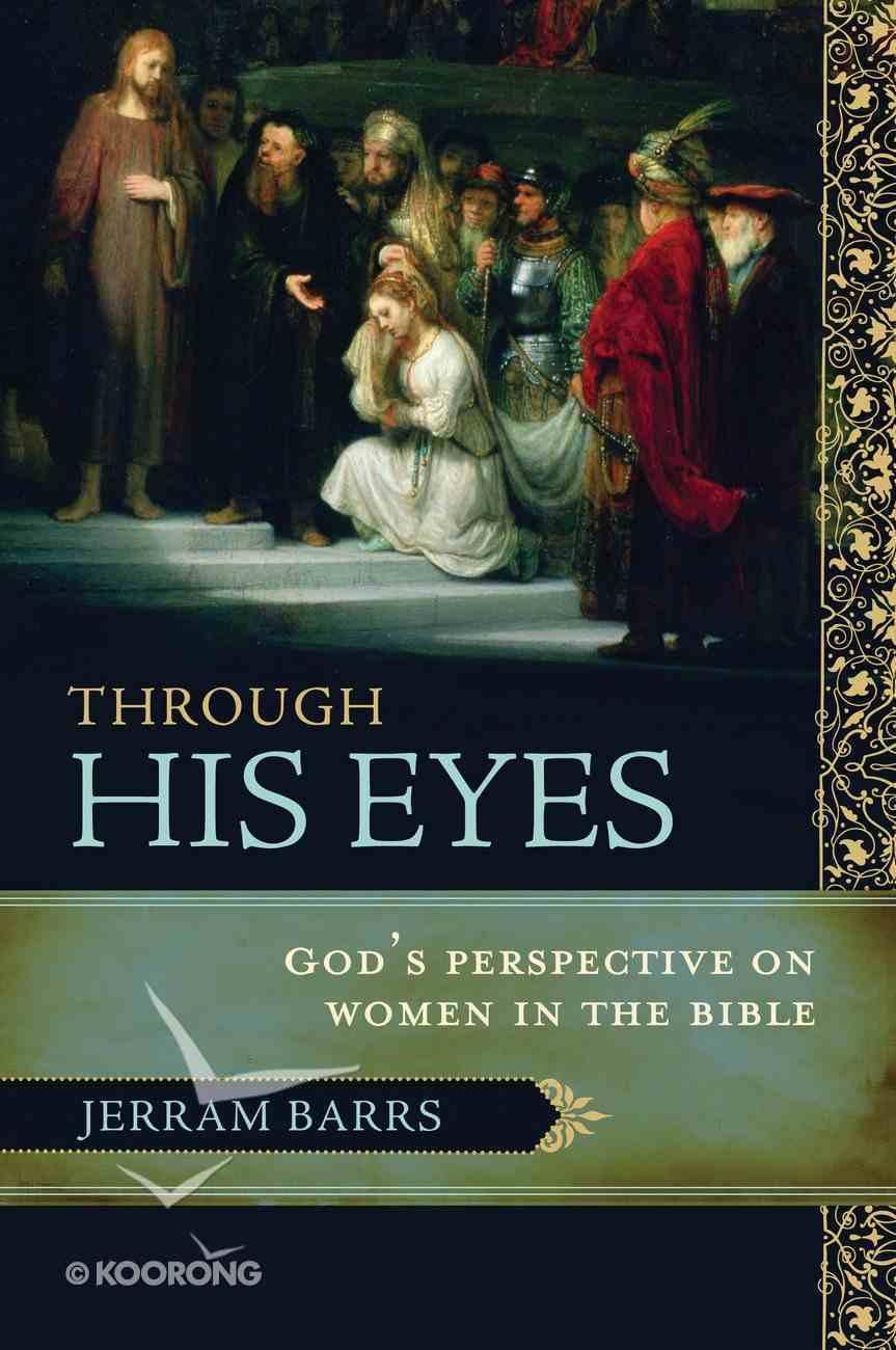 Through His Eyes eBook
