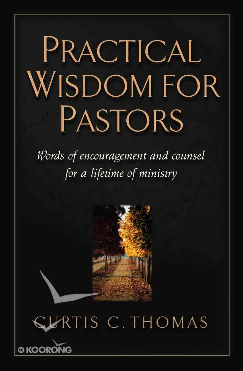 Practical Wisdom For Pastors eBook