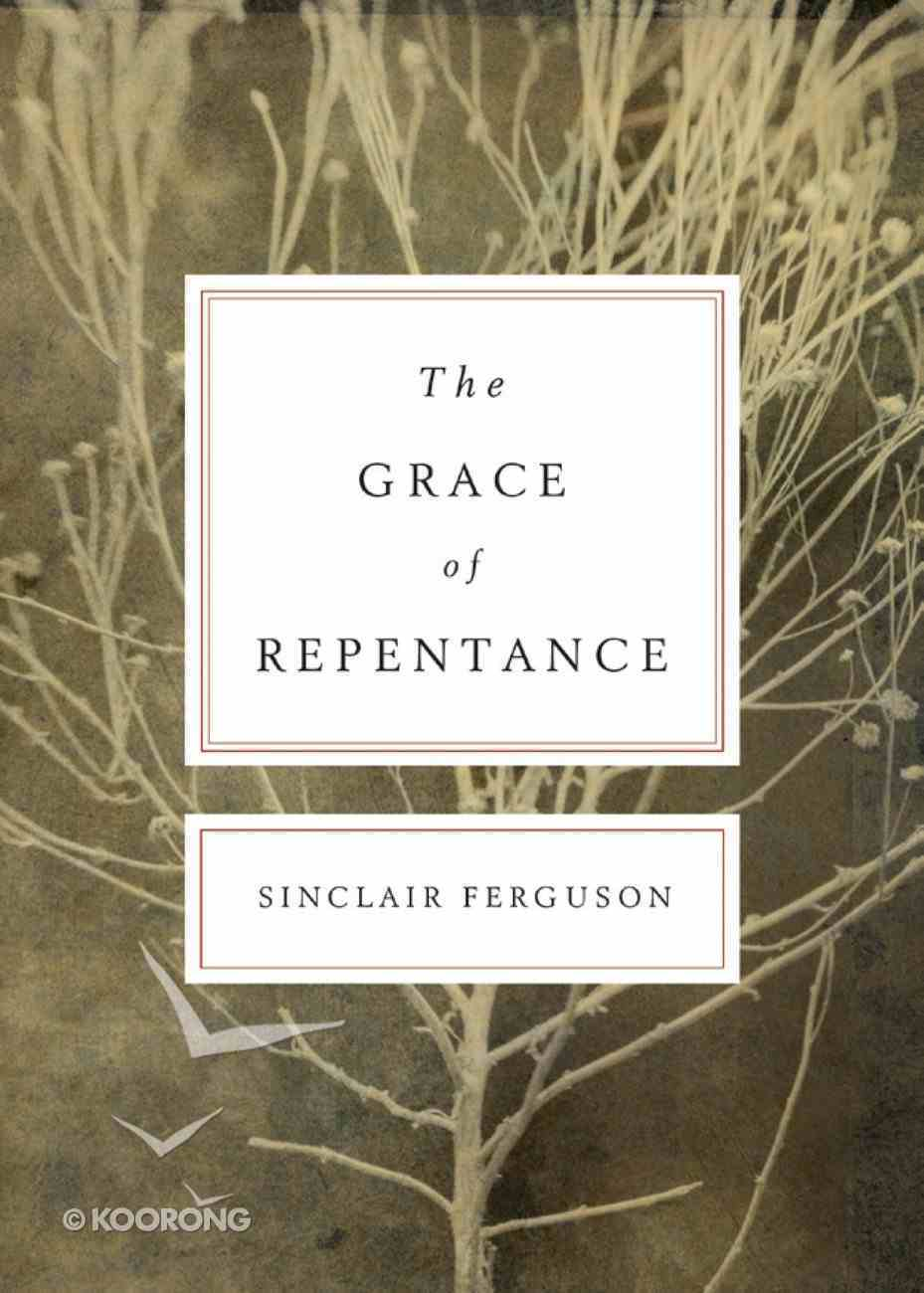 The Grace of Repentance eBook