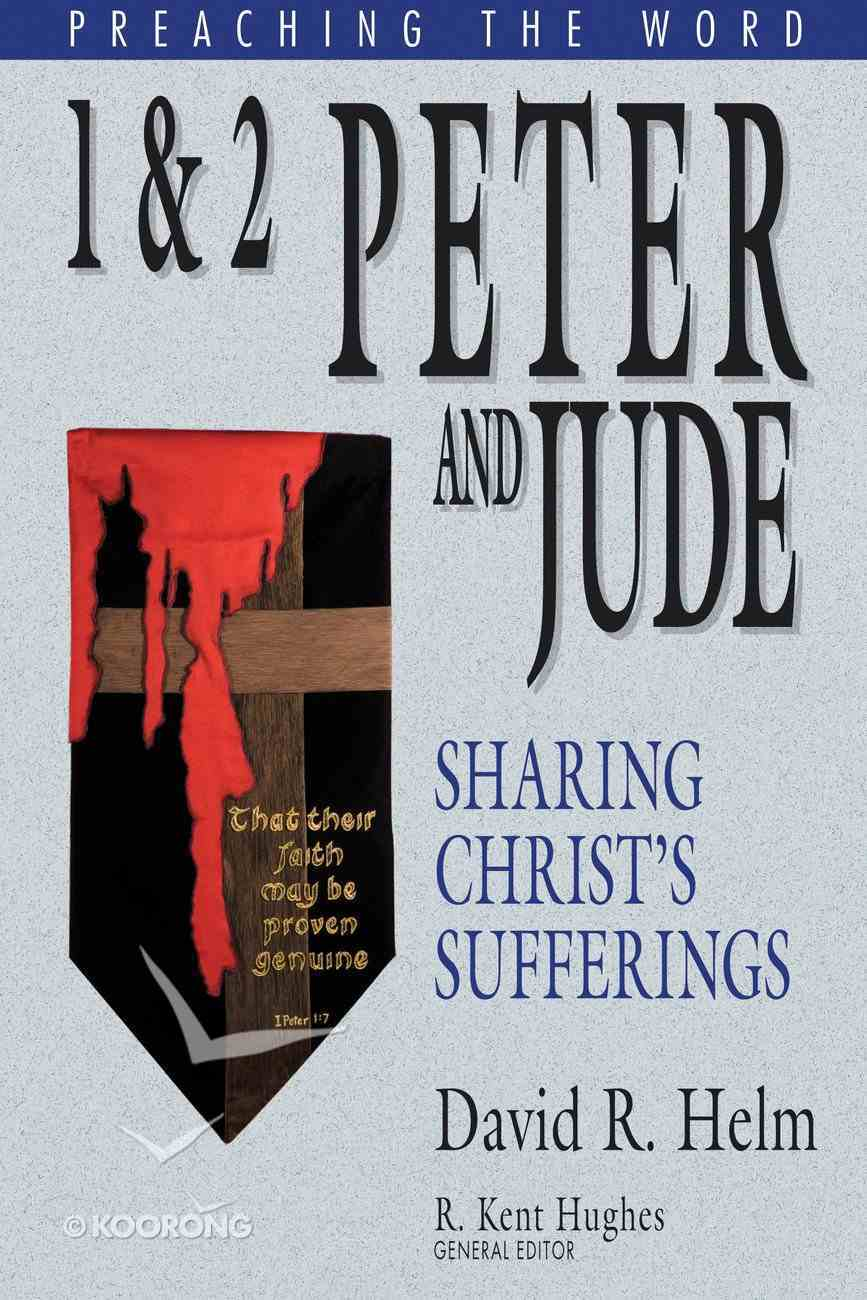 1 and 2 Peter and Jude (Preaching The Word Series) eBook