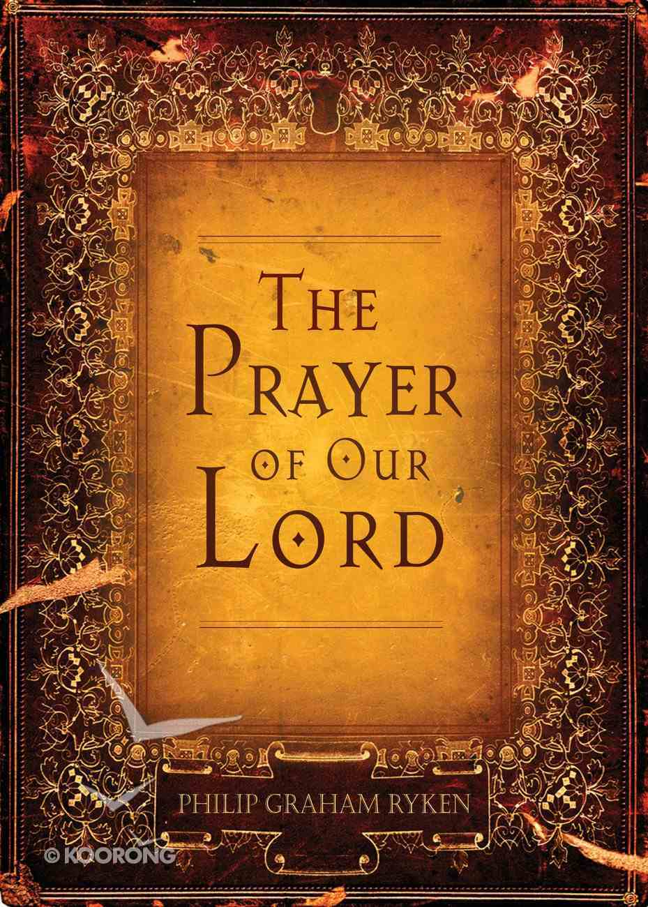 The Prayer of Our Lord eBook