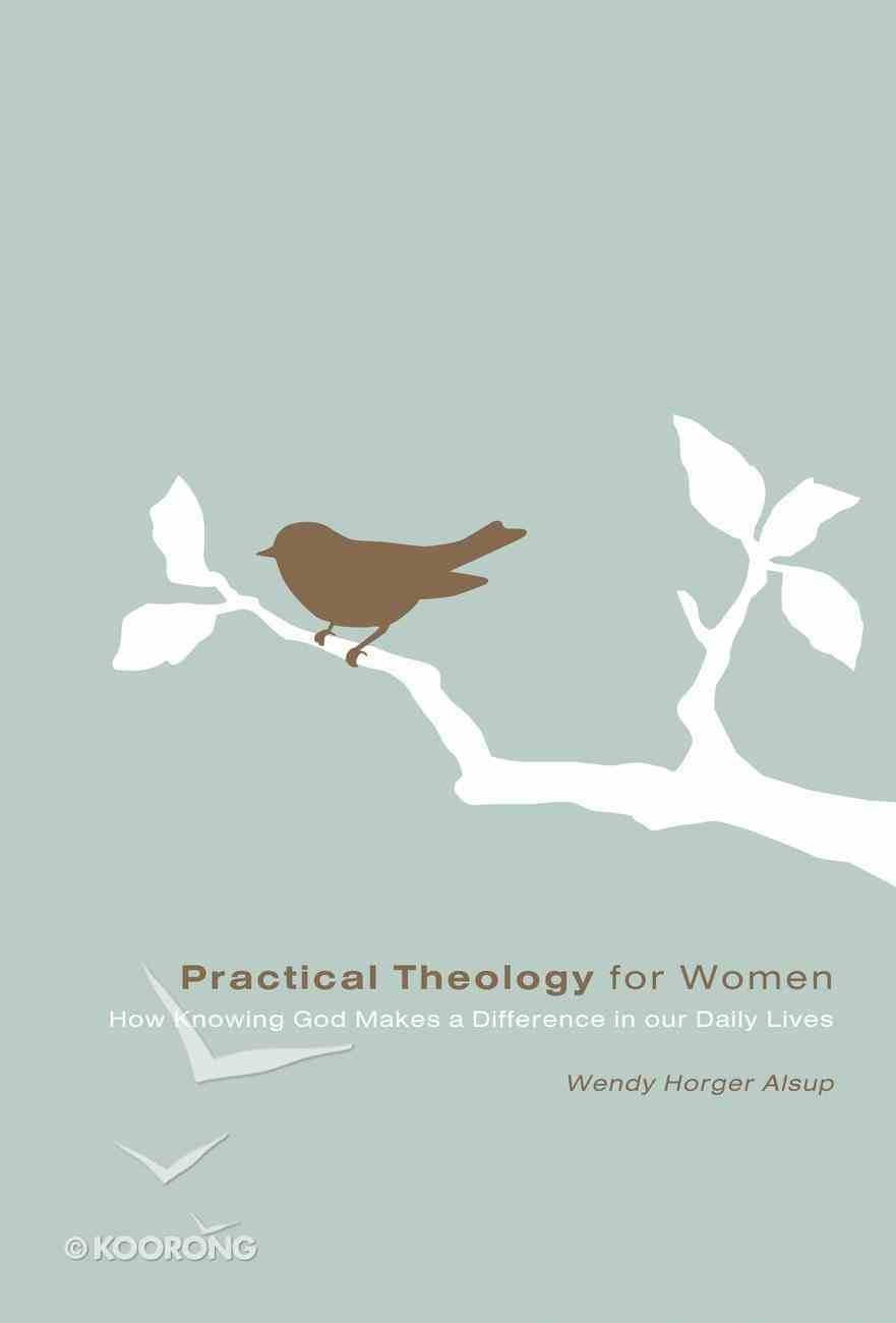 Practical Theology For Women eBook