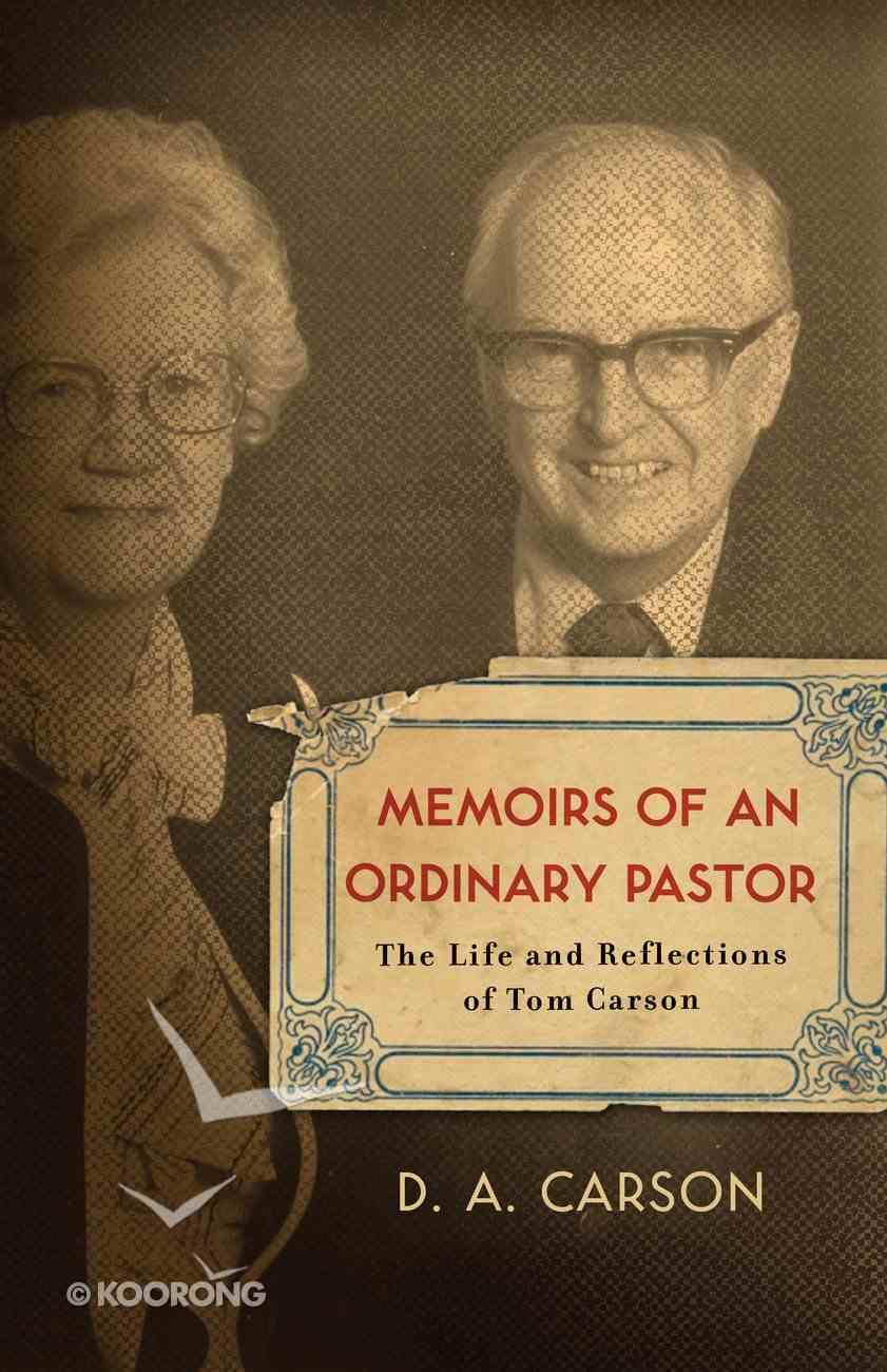 Memoirs of An Ordinary Pastor eBook