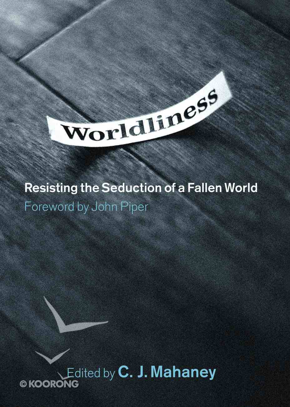 Worldliness eBook