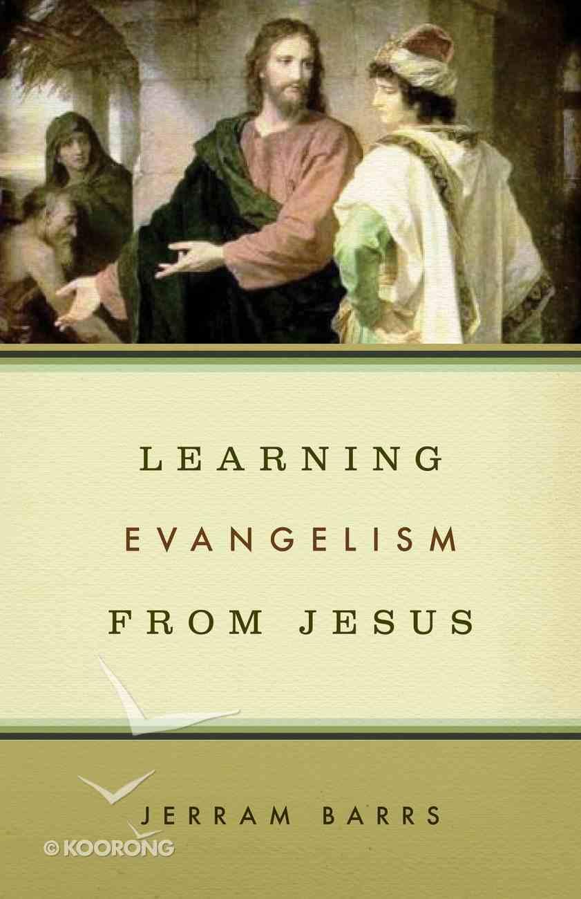 Learning Evangelism From Jesus eBook