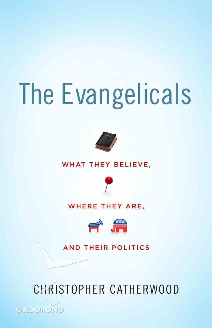 The Evangelicals eBook