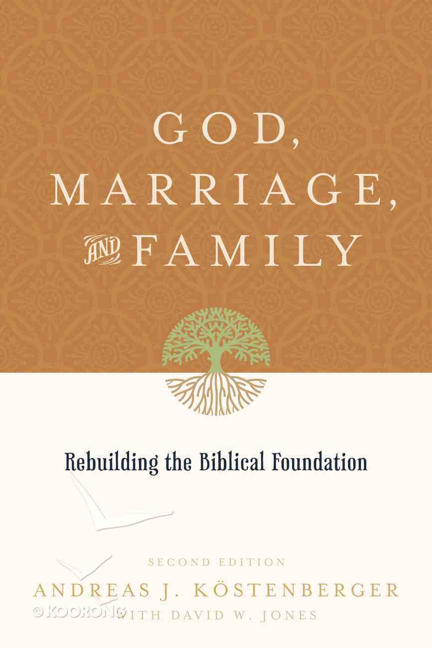 God, Marriage and Family (2nd Edition) eBook