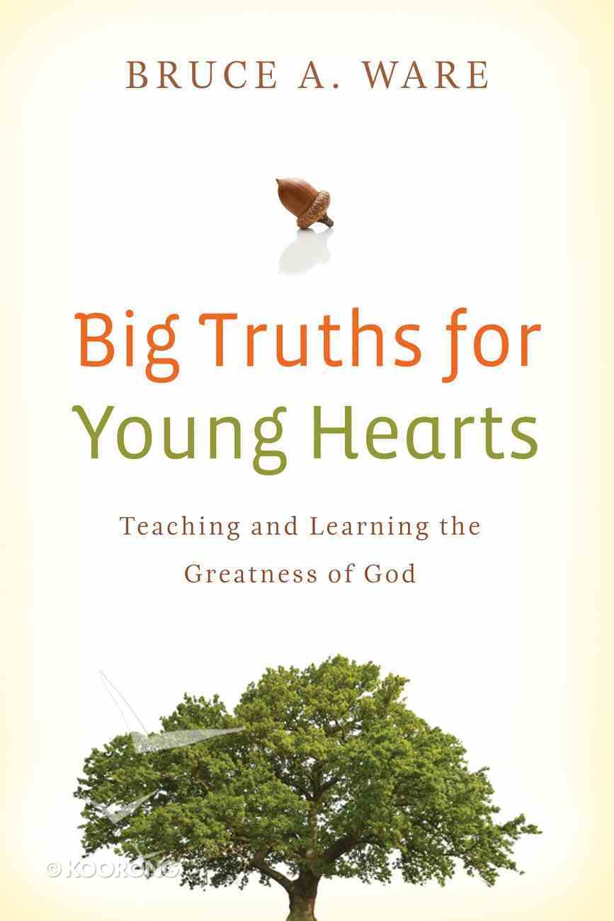 Big Truths For Young Hearts eBook