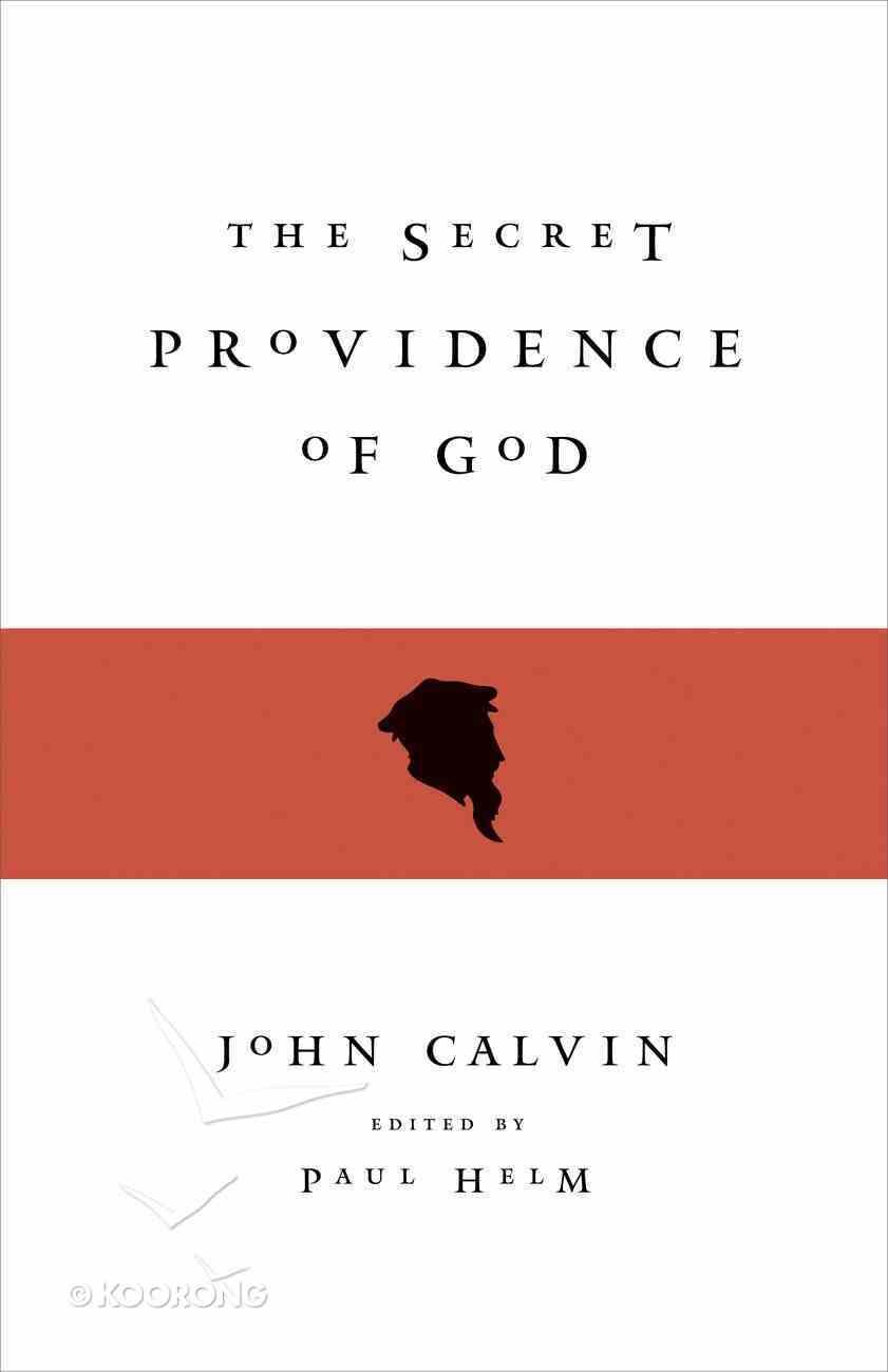The Secret Providence of God eBook