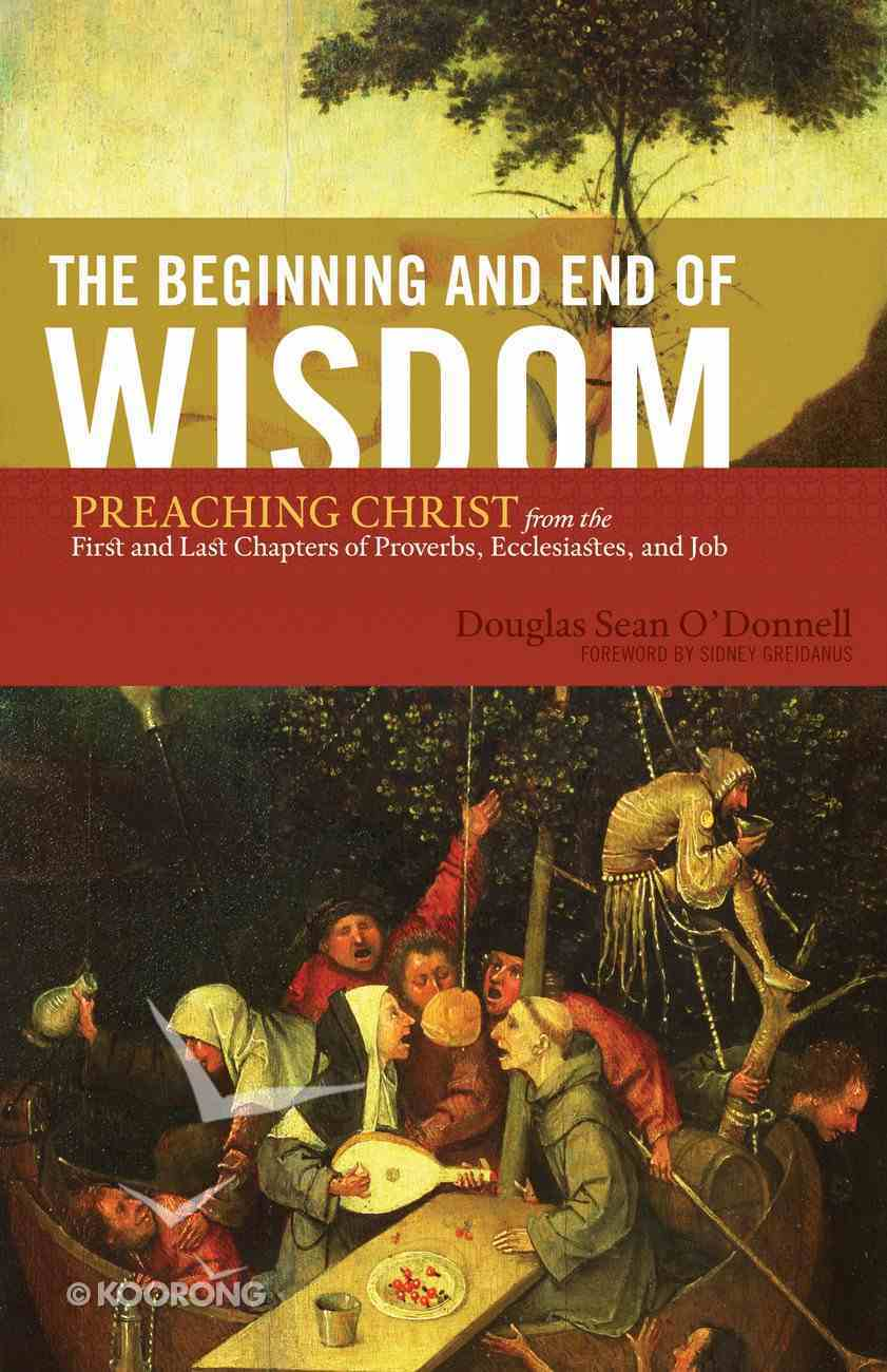 The Beginning and End of Wisdom eBook