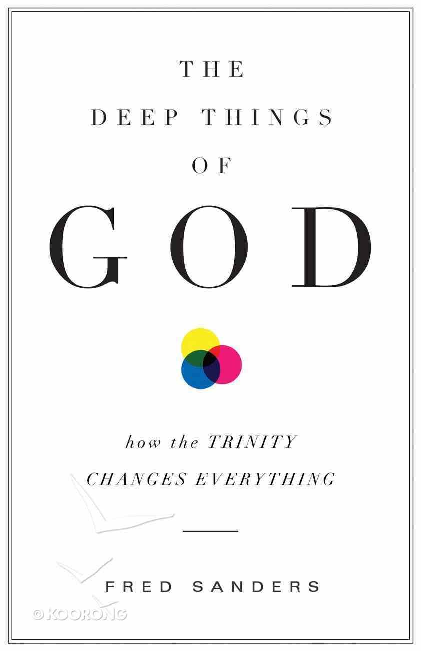 The Deep Things of God eBook