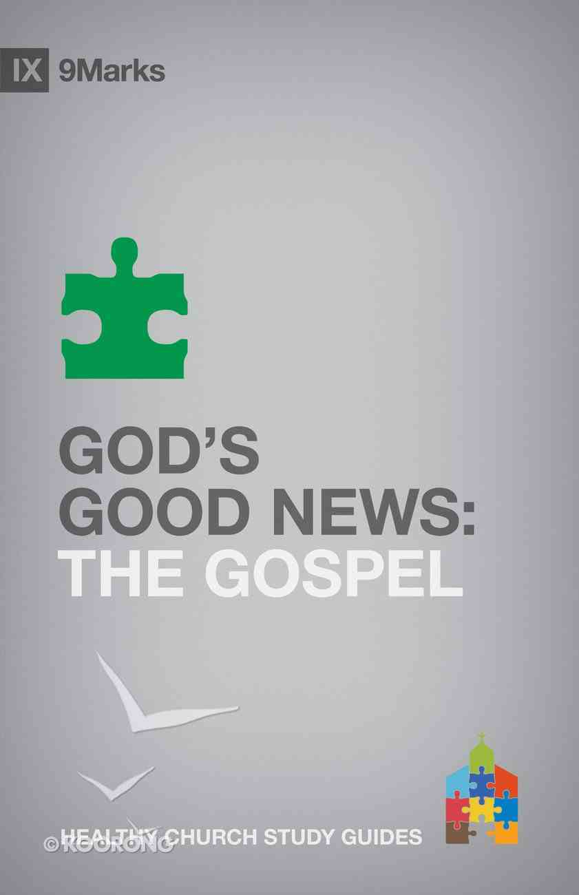 God's Good News (9marks Series) eBook