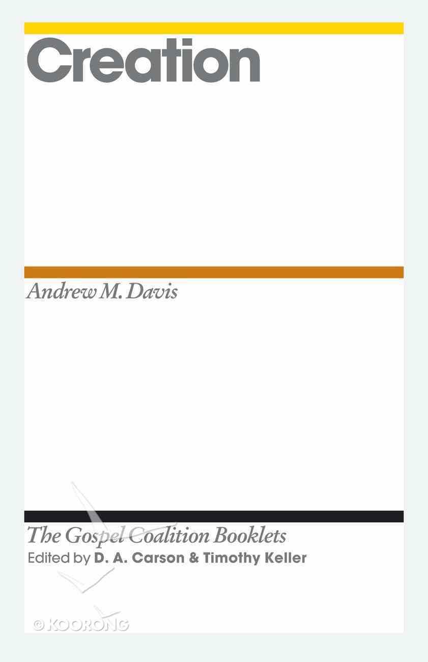 Creation (Gospel Coalition Booklets Series) eBook