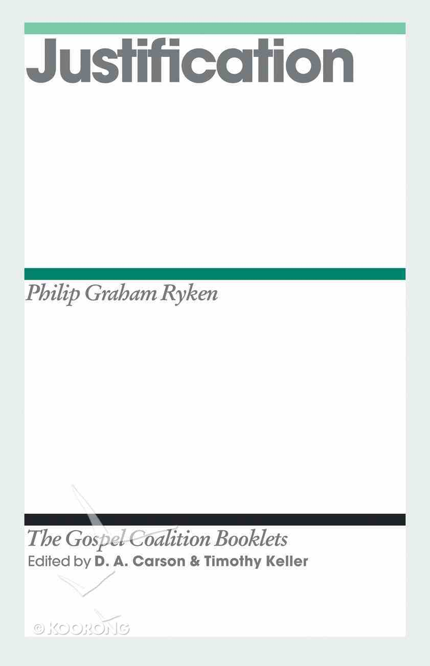Justification (Gospel Coalition Booklets Series) eBook