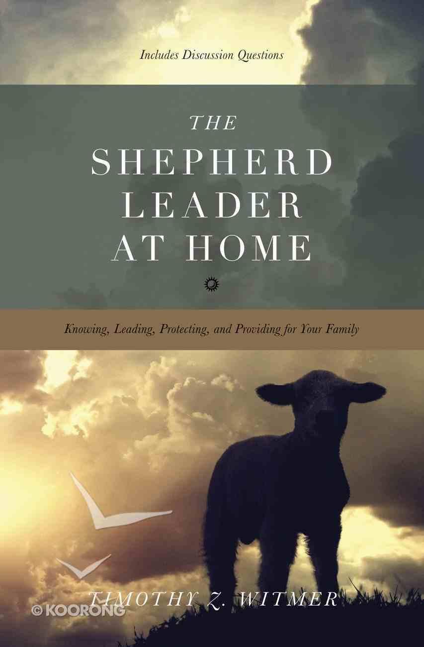 The Shepherd Leader At Home eBook