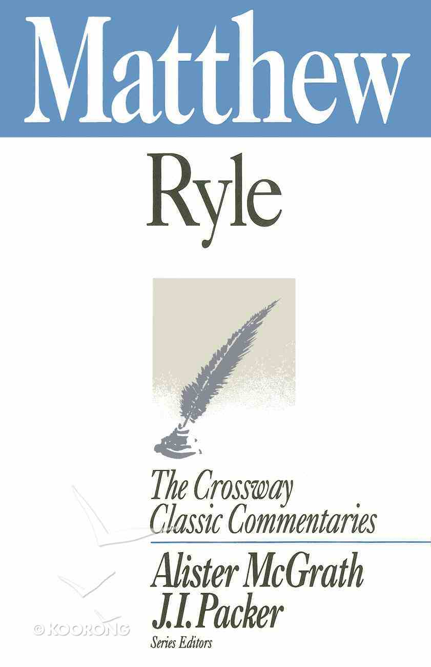 Matthew (Crossway Classic Commentaries Series) eBook