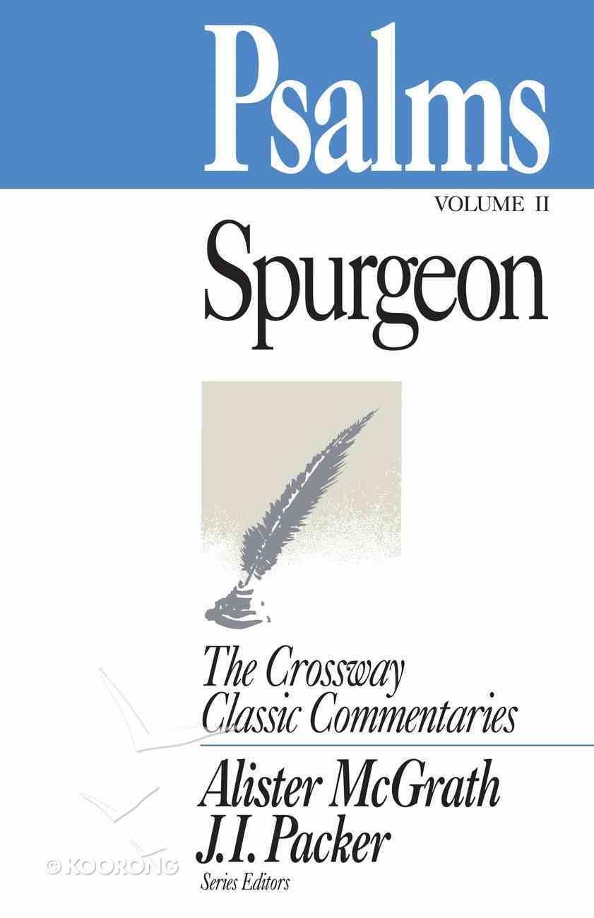 Psalms #02 (86-150) (Crossway Classic Commentaries Series) eBook