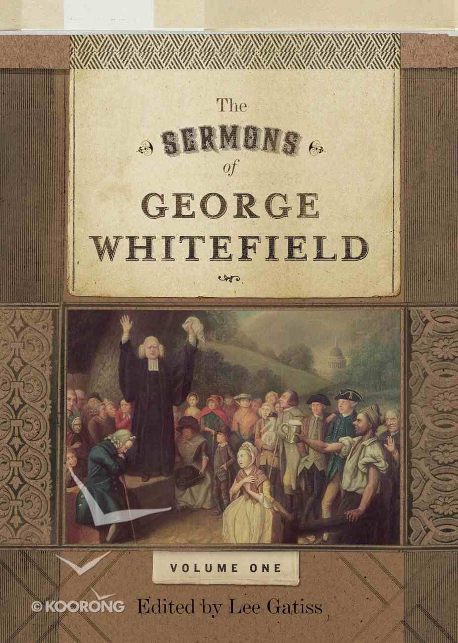 The Sermons of George Whitefield  (Two-volume Set) eBook