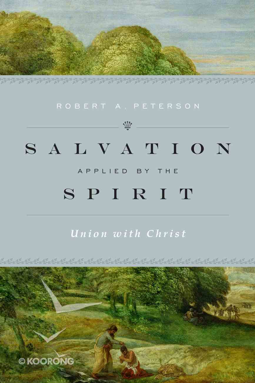 Salvation Applied By the Spirit eBook
