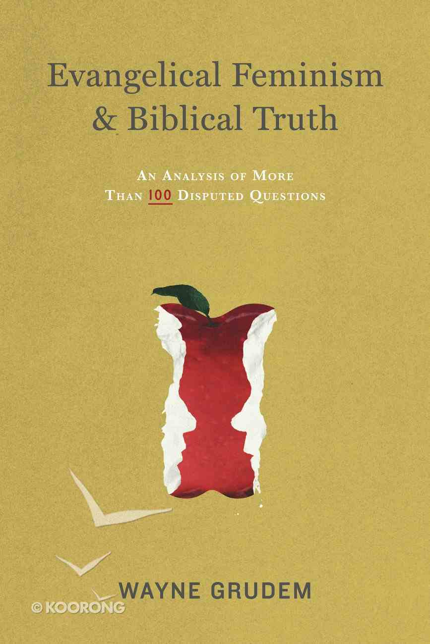 Evangelical Feminism and Biblical Truth eBook