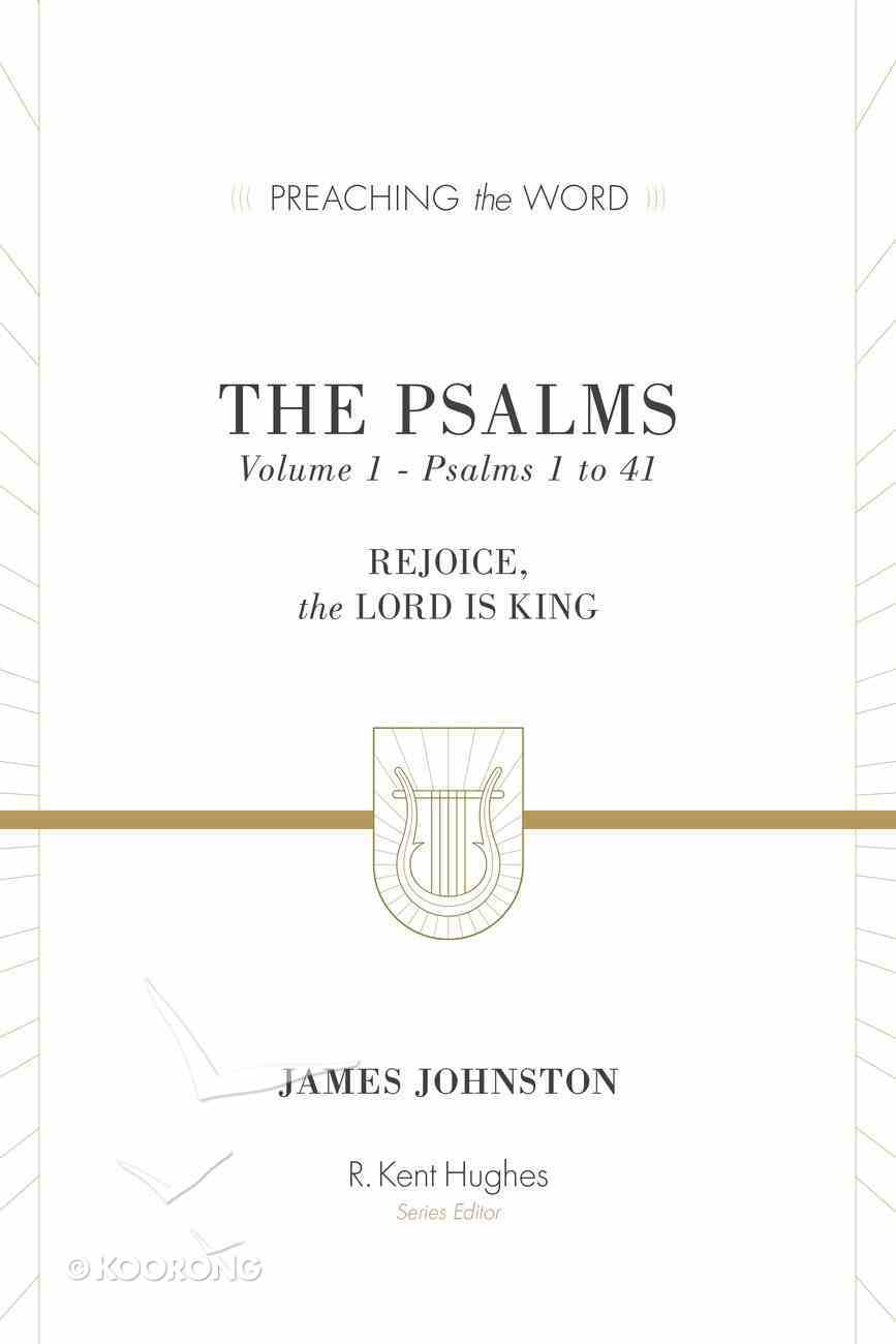 The Psalms  (Vol. 1) (Preaching The Word Series) eBook