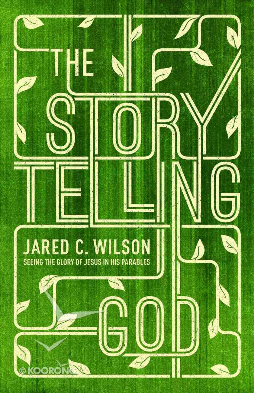 The Storytelling God eBook
