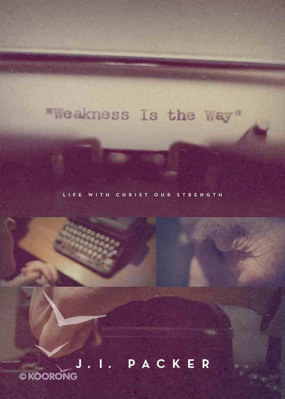 Weakness is the Way eBook