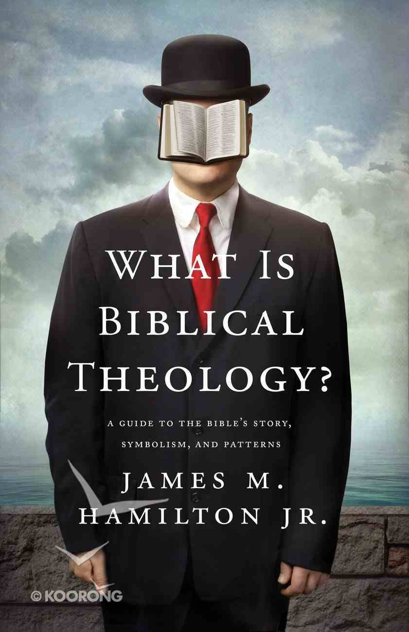 What is Biblical Theology? eBook