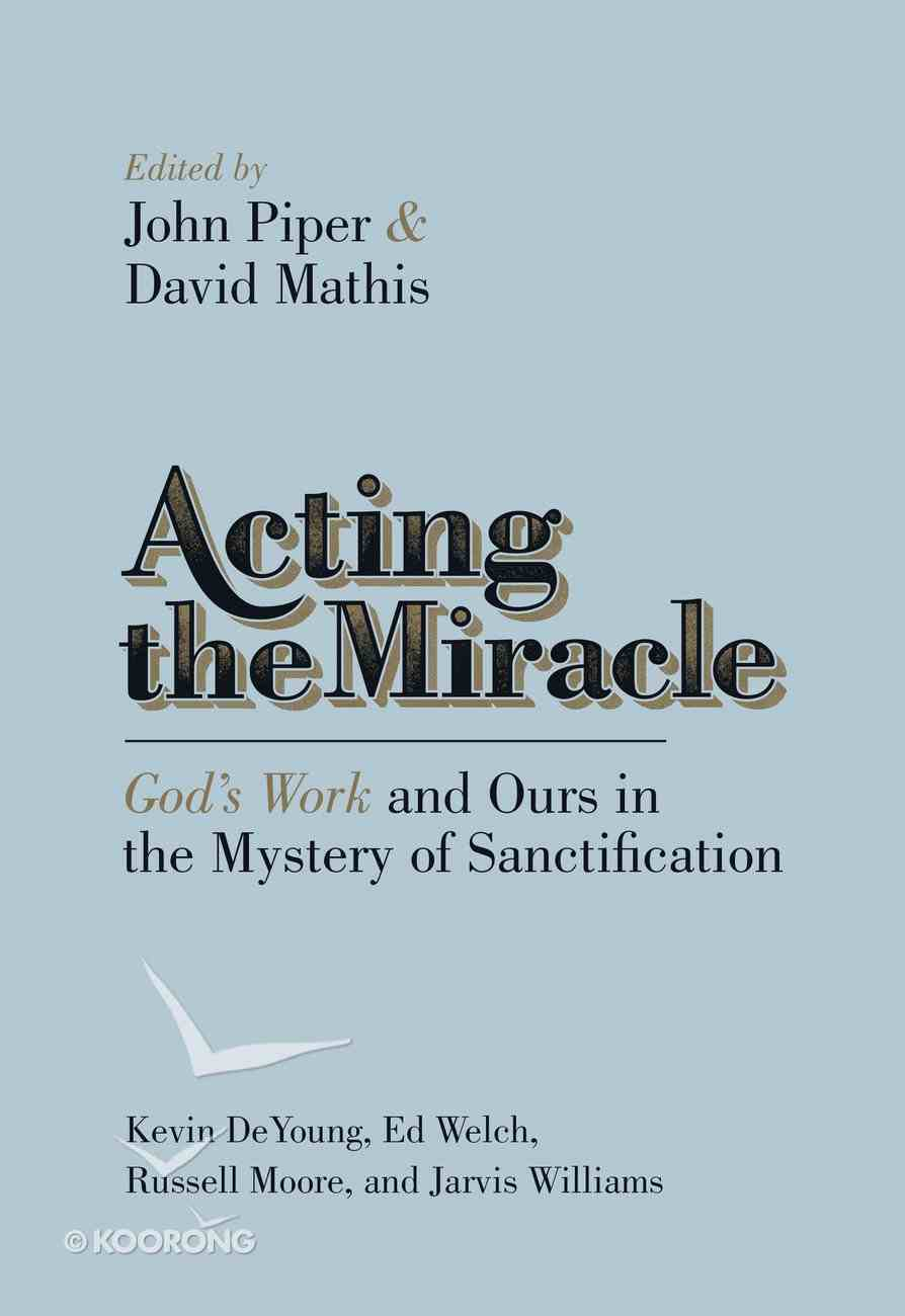 Acting the Miracle eBook