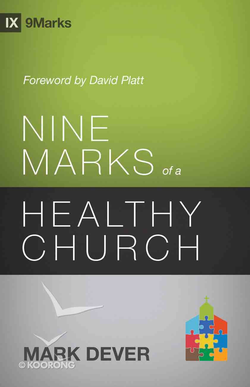 Nine Marks of a Healthy Church (3rd Edition) eBook