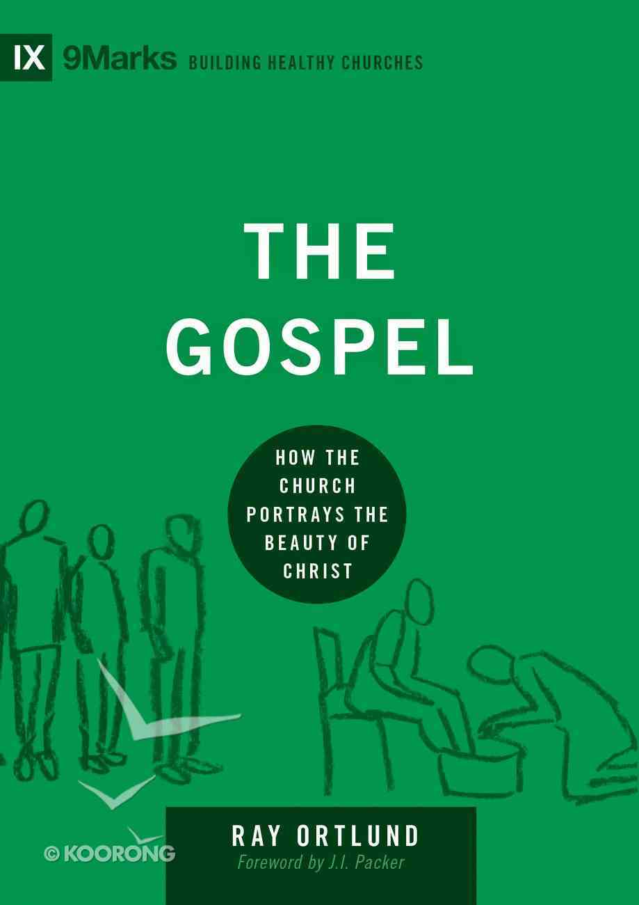 The Gospel (9marks Series) eBook