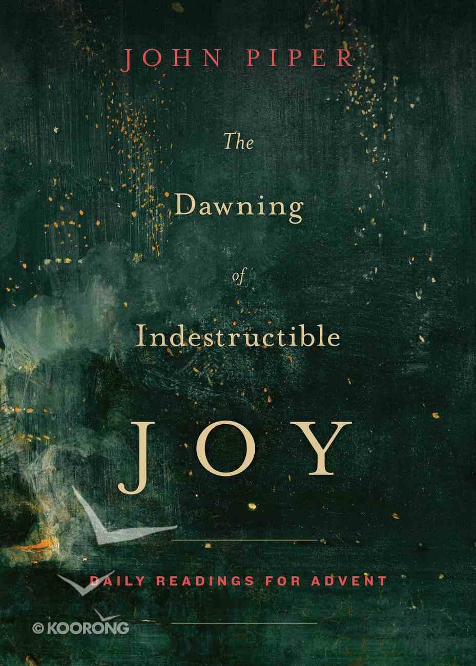 The Dawning of Indestructible Joy eBook