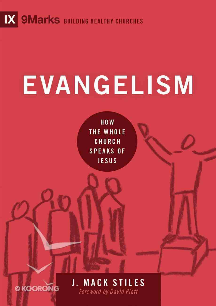 Evangelism (9marks Series) eBook
