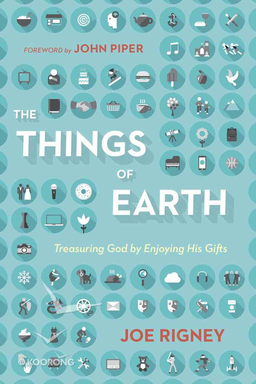 The Things of Earth eBook