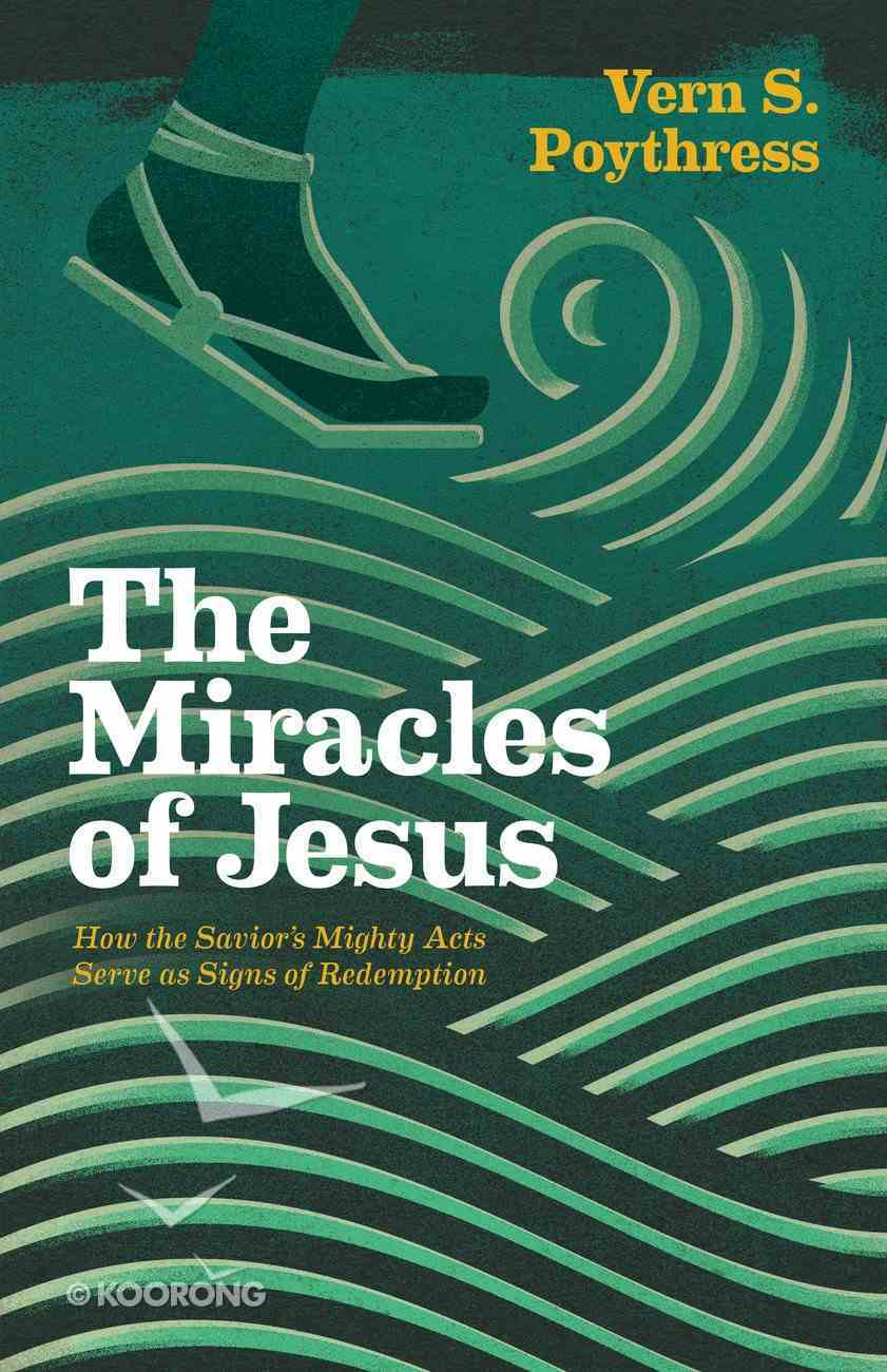 The Miracles of Jesus eBook