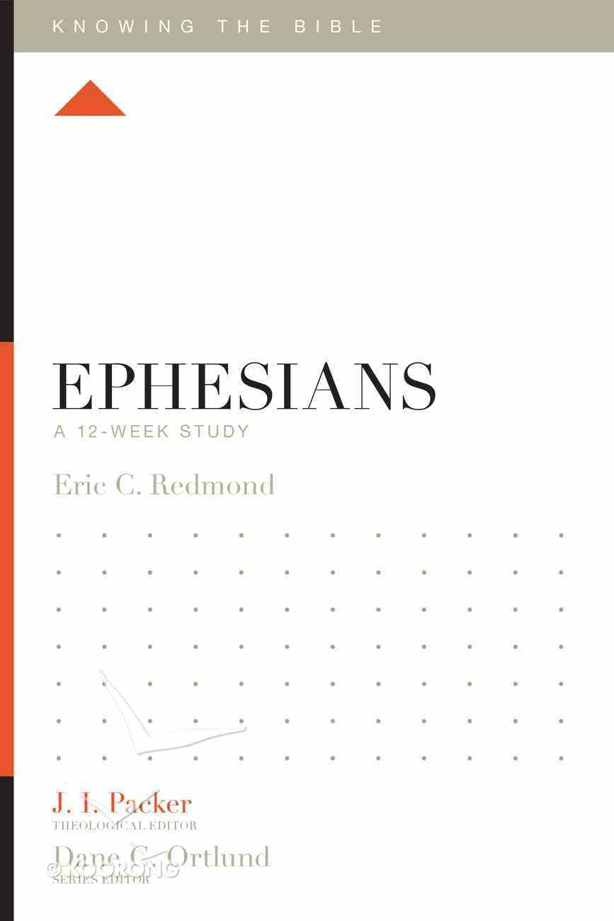 Ephesians (Knowing The Bible Series) eBook