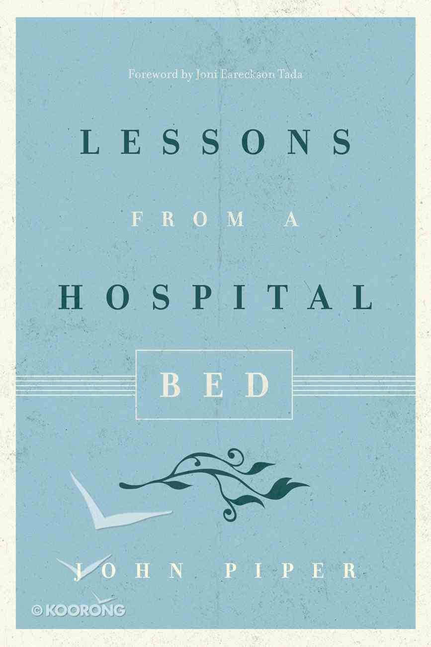 Lessons From a Hospital Bed eBook