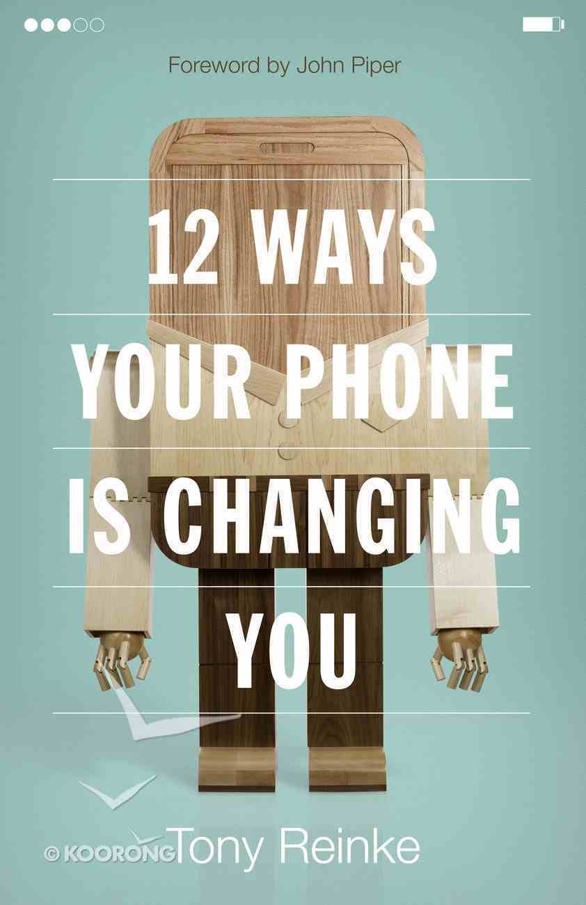 12 Ways Your Phone is Changing You eBook