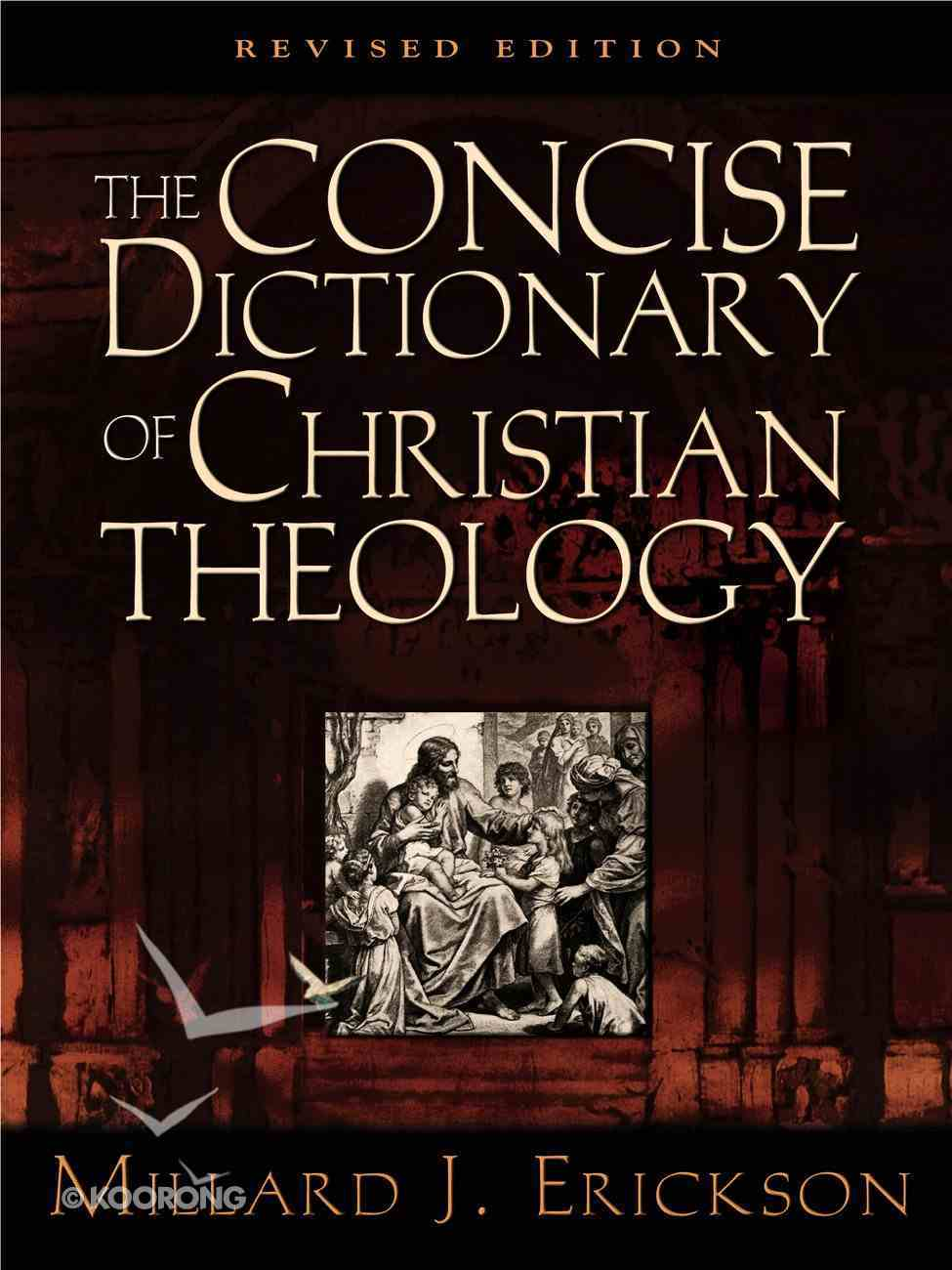 The Concise Dictionary of Christian Theology eBook
