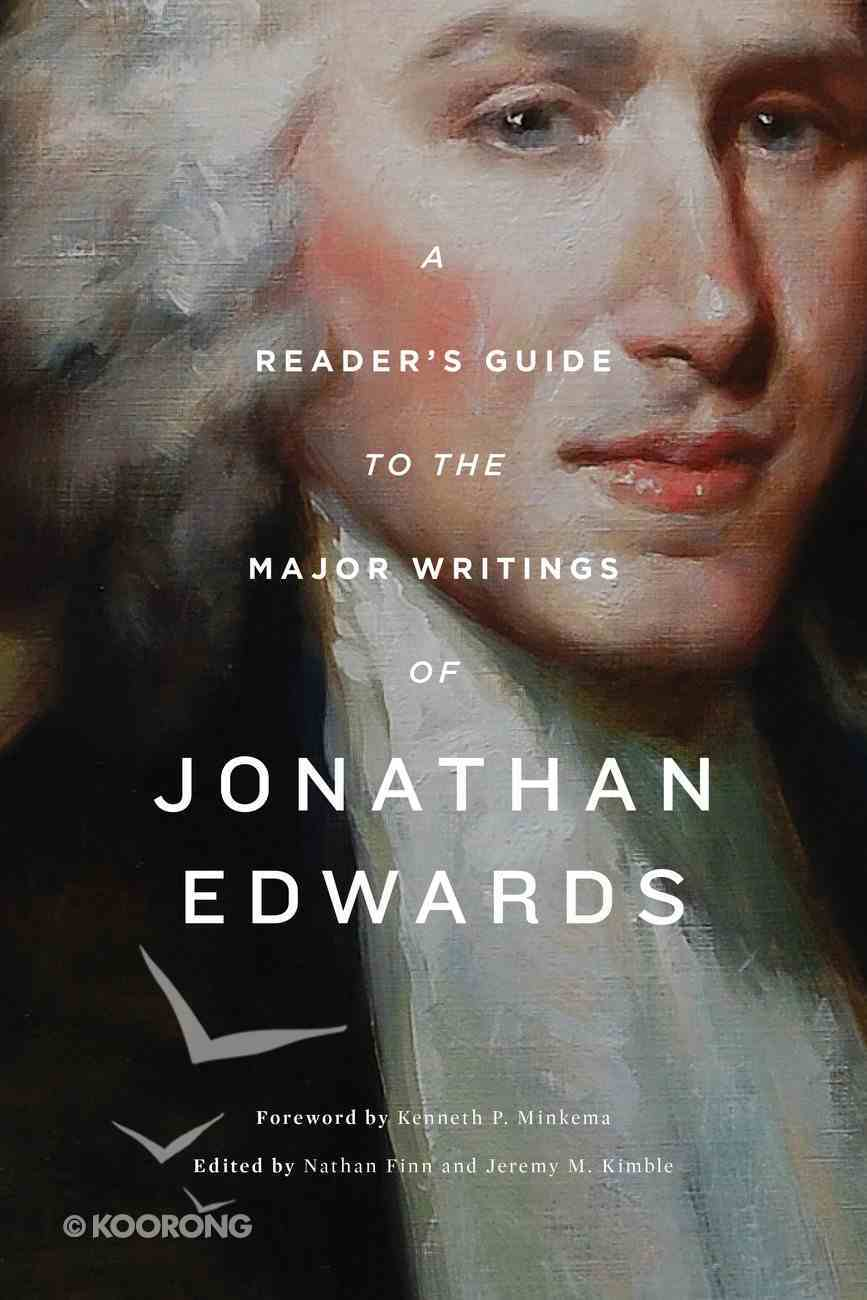 A Reader's Guide to the Major Writings of Jonathan Edwards eBook