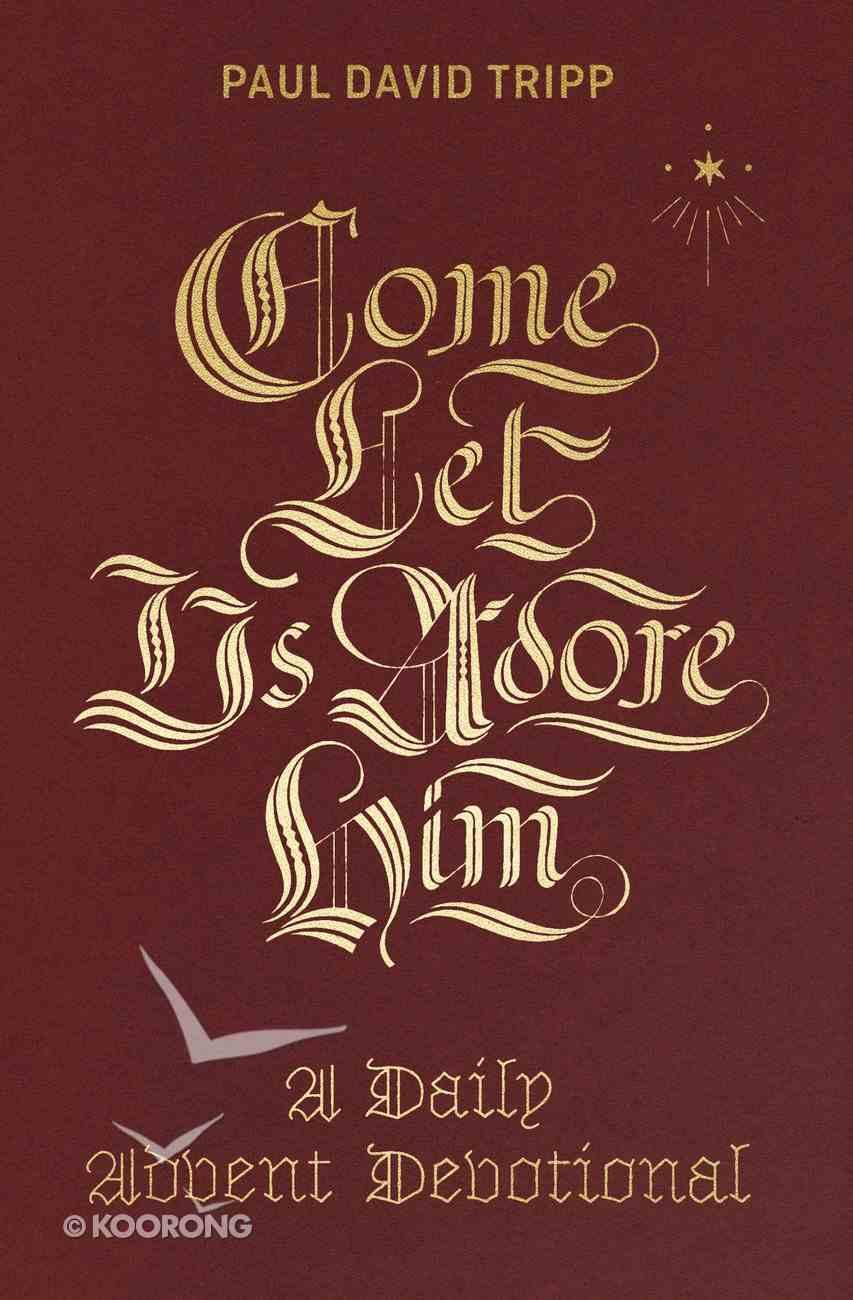 Come, Let Us Adore Him eBook