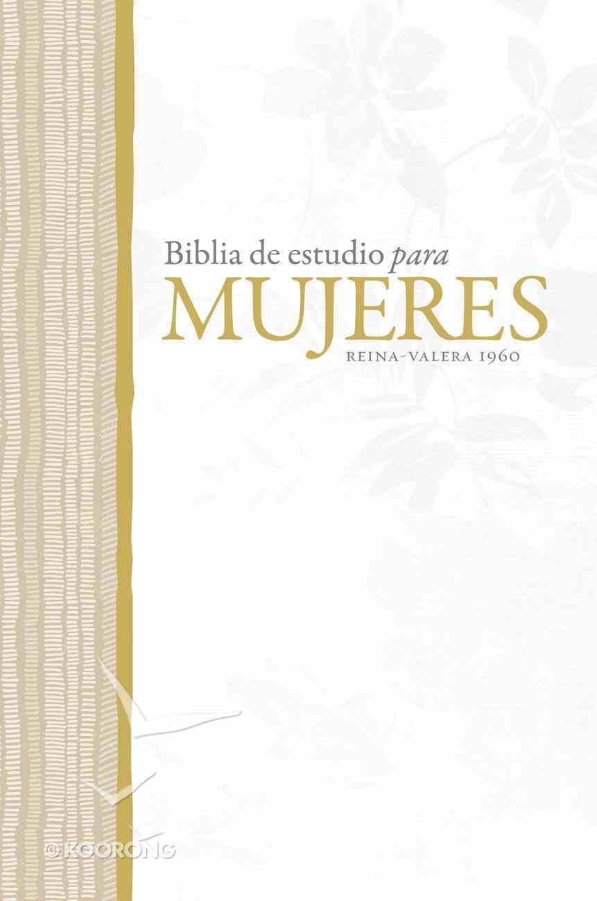 Rvr 1960 Biblia De Estudio Para Mujeres eBook