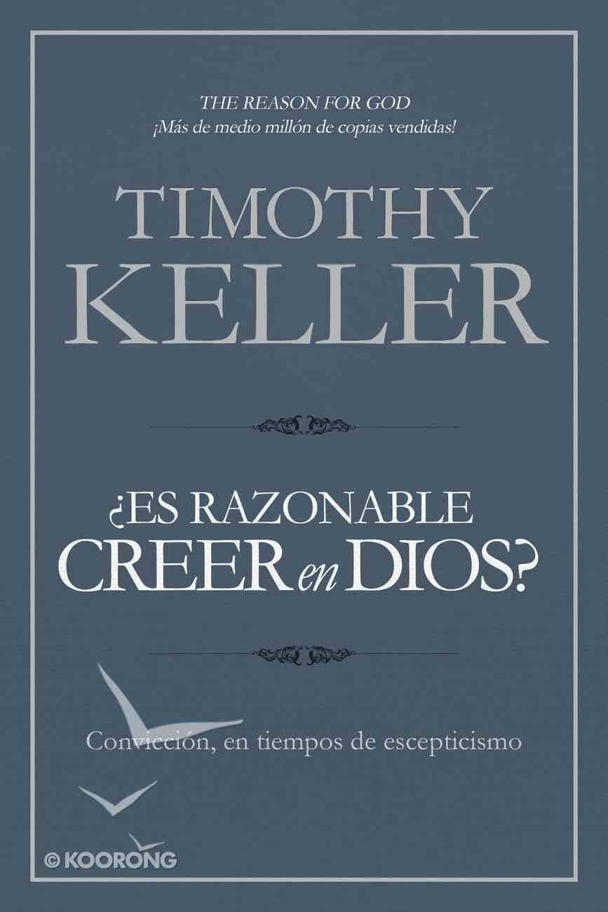 Es Razonable Creer En Dios? eBook